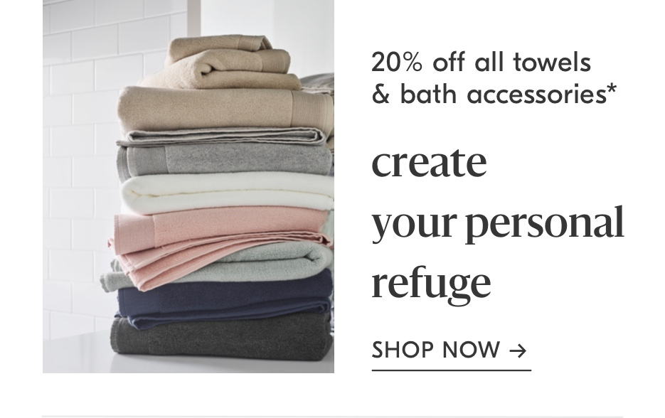 20% off all towels & bath accessories