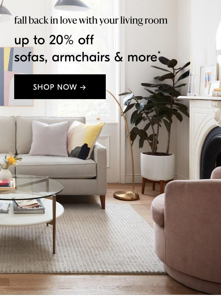 up to 20% off sofas, armchairs & more
