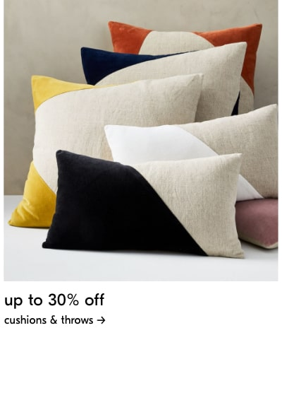 up to 30% off cushions & throws